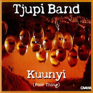 Kuunyi (Poor Thing) - Tjupi Band