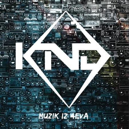 Muzik iz 4eva - KND